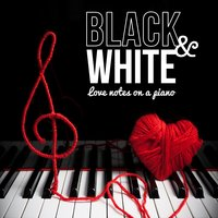 Black & White, Love Notes on a Piano — сборник