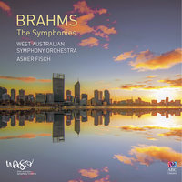 Brahms: The Symphonies — West Australian Symphony Orchestra, Asher Fisch