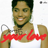 Your Love - Single — Denyque