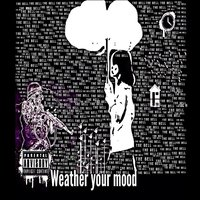 Weather Your Mood — The Bell