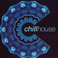 Chill House — Chill Various
