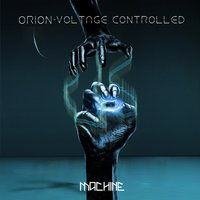 Voltage Controlled — Orion