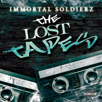 The Lost Tapes — Immortal Soldierz