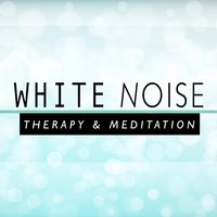 White Noise: Therapy and Meditation — Binaural Beats Brain Waves Isochronic Tones Brain Wave Entrainment, White Noise Therapy, Lullaby Land, White Noise Therapy|Binaural Beats Brain Waves Isochronic Tones Brain Wave Entrainment|Lullaby Land