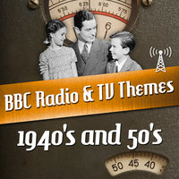 BBC Radio & TV Themes from the 1940's and 50's — сборник
