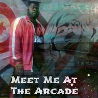 Meet Me At the Arcade — DJ Spank Master Boogie