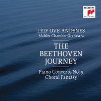 "The Beethoven Journey: Piano Concerto No. 5 in E-Flat Major, Op. 73 & Fantasia in C Minor, Op. 80 ""Choral Fantasy"" — Leif Ove Andsnes"