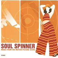 Music from the Motion Picture Score — SoulSpinner