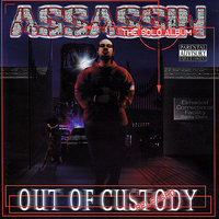 Assassin Out of Custody — DJ KING ASSASSIN (The Mega Mix Champion Of The World)