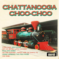 Chattanooga Choo-Choo — The Pied Pipers
