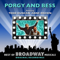 Porgy And Bess - The Best Of Broadway Musicals — Original Broadway Cast