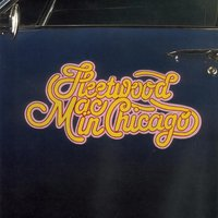 In Chicago — Fleetwood Mac