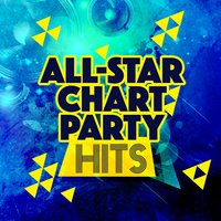 All-Star Chart Party Hits — Party Mix All-Stars