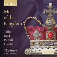 Music of the Kingdom — The Sixteen / Harry Christophers