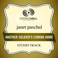 Another Soldier's Coming Home (Studio Track) — Janet Paschal