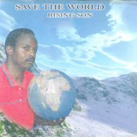 Save the World — Rising Son