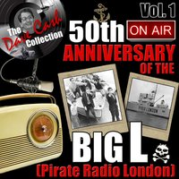 The Dave Cash Collection: 50th Anniversary of the Big L (Pirate Radio London), Vol. 1 — сборник