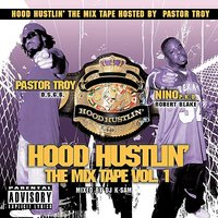 Hood Hustlin' The Mixtape Volume 1 — сборник