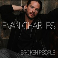 Broken People — Evan Charles