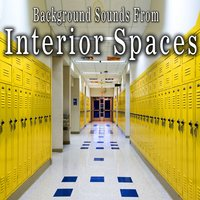 Background Sounds from Interior Spaces — The Hollywood Edge Sound Effects Library, Hollywood Edge Sound Effects Library