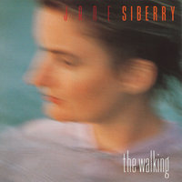 The Walking — Jane Siberry