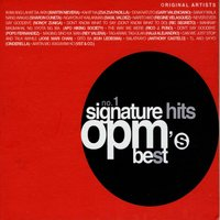 No. 1 Signature Hits: OPM's Best — сборник