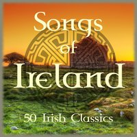 Songs of Ireland (50 Irish Classics) — сборник