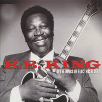 B.B. King & the Kings of Electric Blues — сборник