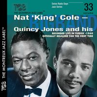 Swiss Radio Days Jazz Series — Nat 'King' Cole/Quincy Jones Bigband