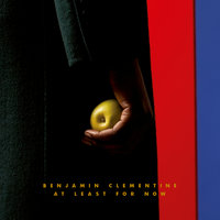 At Least For Now — Benjamin Clementine