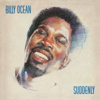 Suddenly — Billy Ocean