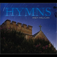 Hymns — Andy Milligan