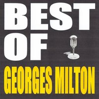 Best of Georges Milton — Georges Milton