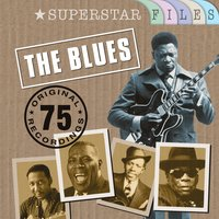 The Blues - Superstar Files — сборник