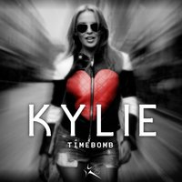 Timebomb — Kylie Minogue