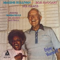 Enjoy Yourself! — Maxine Sullivan, Bob Haggart, Ike Isaacs