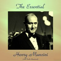 The Essential Henry Mancini — H. Mancini