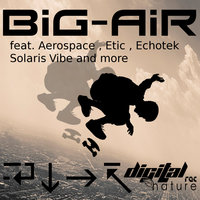 Big Air — Etic