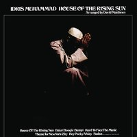 House Of The Rising Sun — Idris Muhammad, The Frijd House Of Pink Band