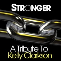 Stronger - A Tribute to Kelly Clarkson — Girls of Pop