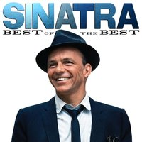 Sinatra: Best Of The Best — Frank Sinatra