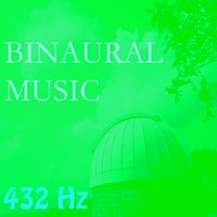 Binaural Music, Vol. 13 — 432 Hz