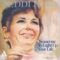 Someone to Light up Your Life — Teddi King