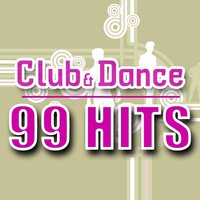 Club & Dance - 99 Hits — CDM Project