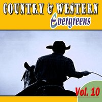 Country & Western Evergreens, Vol. 10 — сборник