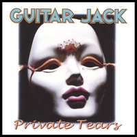 Private Tears — Guitar Jack