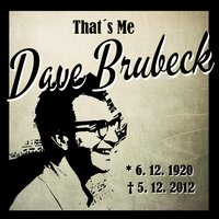 That´s Me Dave Brubeck — Dave Brubeck
