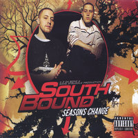 Seasons Change — Southbound