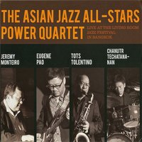 Live At the Living Room — The Asian Jazz All-Stars Power Quartet