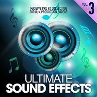 Ultimate Sound Effects, Vol. 3 — Merrick Lowell